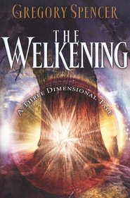 The Welkening   -     By: Gregory Spencer