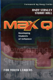 Max Q for Youth Leaders   -     By: Andy Stanley, Stuart Hall