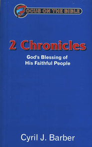 2 Chronicles: God's blessing of His faithful people   -     By: Cyril J. Barber