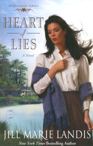Heart of Lies, Irish Angel Series #2   -     By: Jill Marie Landis