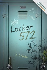 Locker 572 / Digital original - eBook  -     By: L.T. Kodzo
