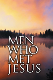 Men Who Met Jesus  -              Edited By: ECS Ministries                   By: ECS Ministries(Editor)