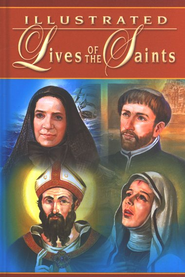 Illustrated Lives of the Saints    -              By: Hugo Hoever