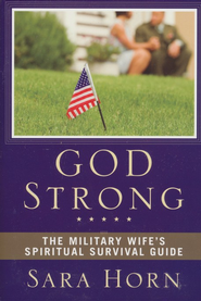 God Strong: The Military Wife's Spiritual Survival Guide - Slightly Imperfect  -