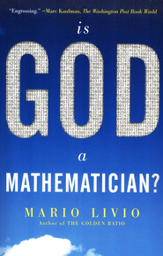 Is God a Mathematician?  -     By: Mario Livio