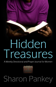 Hidden Treasures: A Weekly Devotional and Prayer Journal for Women / Digital original - eBook  -     By: Sharon Pankey