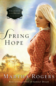 Spring Hope - eBook  -     By: Martha Rogers