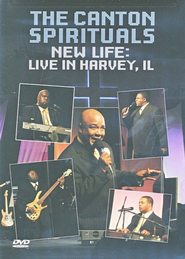 New Life: Live in Harvey, Illinois, DVD   -              By: The Canton Spirituals