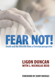Fear Not! - eBook  -     By: J. Ligon Duncan III