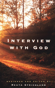 Interview With God  -              By: Reata Strickland