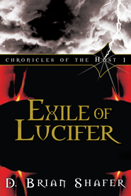Exile of Lucifer (Chronicles of the Host, Book 1) - eBook  -     By: Doug Shafer
