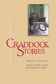 Craddock stories - eBook  -     By: Fred B. Craddock