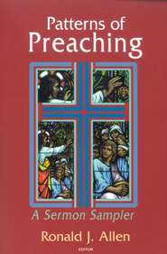 Patterns of preaching: a sermon sampler - eBook  -     By: Ronald J. Allen