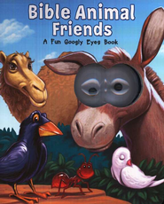 Bible Animal Friends: A Fun Googly Eyes Board Book, #4   -     By: Matt Mitter     Illustrated By: Warner McGee