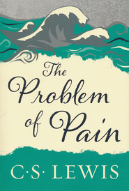The Problem of Pain   -     By: C.S. Lewis