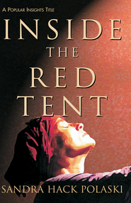 Inside the Red Tent - eBook  -     By: Sandra Hack Polaski