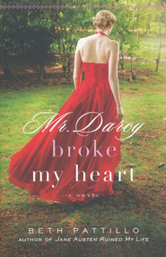 Mr. Darcy Broke My Heart - eBook  -     By: Beth Patillo