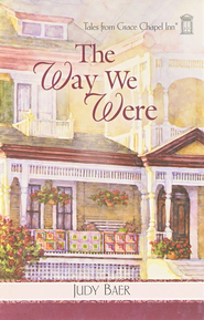 The Way We Were - eBook  -     By: Judy Baer