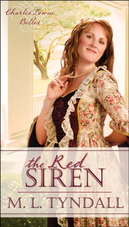 Red Siren, Charles Towne Belles Series #1 (rpkgd)   -              By: MaryLu Tyndall