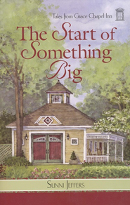 The Start of Something Big - eBook  -     By: Sunni Jeffers