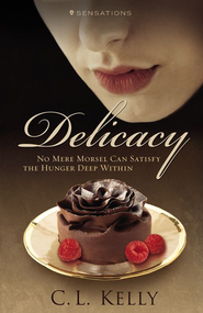 Delicacy - eBook  -     By: C.L. Kelly