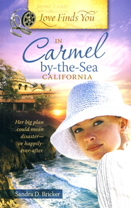 Love Finds You in Carmel By-the-Sea, California - eBook  -     By: Sandra D. Bricker