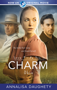 Love Finds You in Charm, Ohio - eBook  -     By: Annalisa Daughety