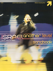 Live From Another Level, Songbook   -     By: Israel & New Breed