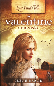Love Finds You in Valentine, Nebraska - eBook  -     By: Irene B. Brand