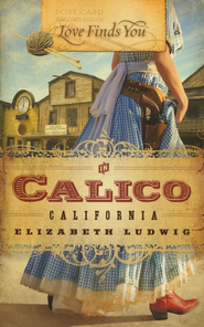 Love Finds You in Calico, California - eBook  -     By: Elizabeth Ludwig