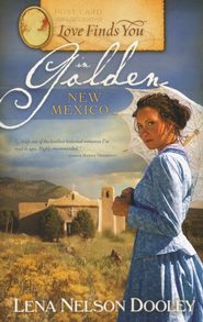 Love Finds You in Golden, New Mexico - eBook  -     By: Lena Nelson Dooley