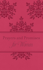 Prayers and Promises for Women   -              By: Toni Sortor