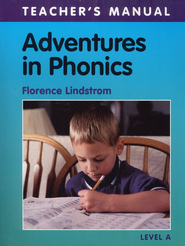 Adventures in Phonics Level A, Teacher's Manual, Grade K     -