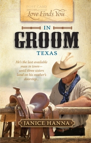 Love Finds You in Groom, Texas - eBook  -     By: Janice Hanna