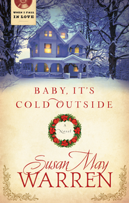 Baby It's Cold Outside - eBook  -     By: Susan Warren