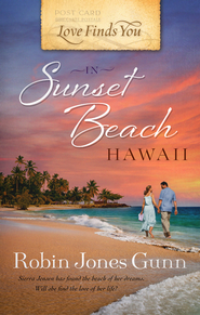 Love Finds You in Sunset Beach, Hawaii - eBook  -     By: Robin Jones Gunn