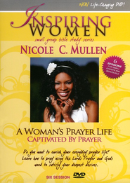 A Woman's Prayer Life: Captivated By Prayer   -     By: Nicole C. Mullen