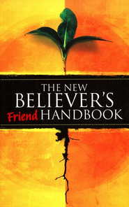 The New Believer's Friend Handbook: Mentor's Companion - eBook  -     By: Charles Crabtree
