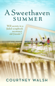 A Sweethaven Summer - eBook  -     By: Courtney Walsh