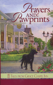 Prayers and Pawprints: Tales from Grace Chapel Inn - eBook  -     By: Diann Hunt