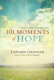 101 Moments of Hope - eBook  -     By: Edward Grinnan