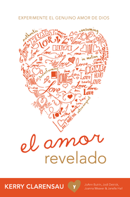 El Amor Revelado, eLibro  (Love Revealed, eBook)  -     By: Kerry Clarensau