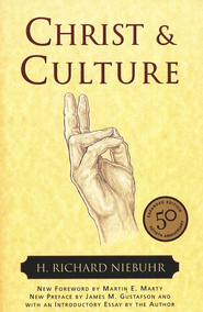 Christ and Culture  -     By: H. Richard Niebuhr