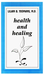 Health and Healing - eBook  -     By: Lilian B. Yeomans