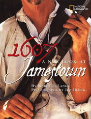 1607: A New Look at Jamestown  -     By: Karen Lange