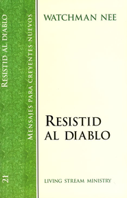 Resistid al Diablo, SNC#21 / Withstandig the Devil, NBS#21 - Spanish  -     By: Watchman Nee