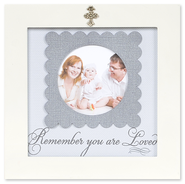 Remember You are Loved Photo Frame  -