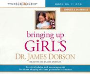Bringing Up Girls, Unabridged Audio CD   -     By: Dr. James Dobson