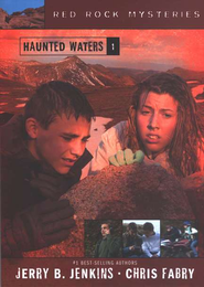 Red Rock Mysteries #1: Haunted Waters   -     By: Jerry B. Jenkins, Chris Fabry