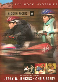 Red Rock Mysteries # 13: Hidden Riches   -     By: Jerry B. Jenkins, Chris Fabry
